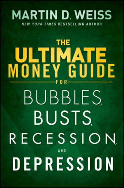 The Ultimate Money Guide for Bubbles, Busts, Recession and Depression - Coverbild
