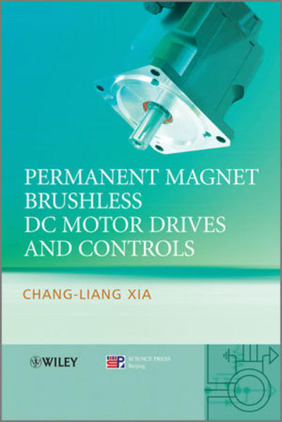 Permanent Magnet Brushless DC Motor Drives and Controls - Coverbild