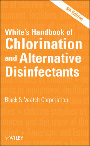 White's Handbook of Chlorination and Alternative Disinfectants - Coverbild