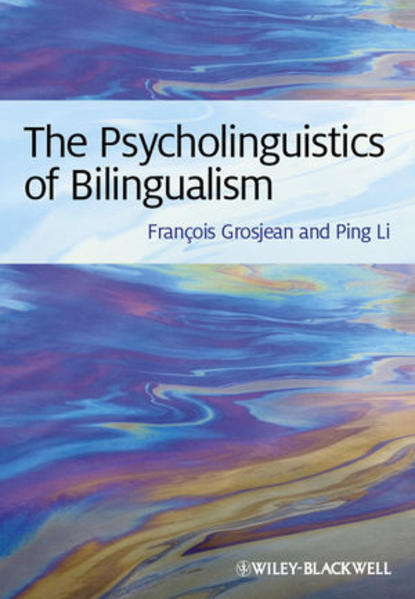 The Psycholinguistics of Bilingualism - Coverbild