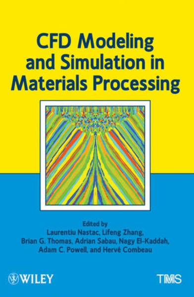 CFD Modeling and Simulation in Materials Processing - Coverbild