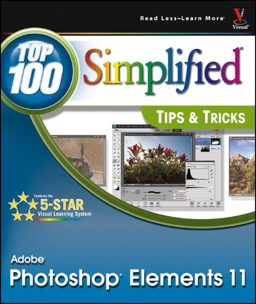 Photoshop Elements 11 Top 100 Simplified Tips and Tricks - Coverbild