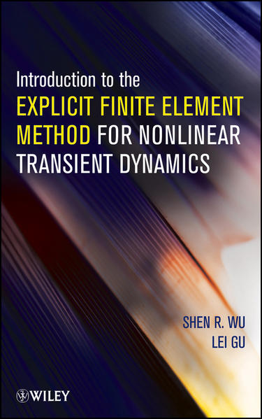 Introduction to the Explicit Finite Element Method for Nonlinear Transient Dynamics - Coverbild