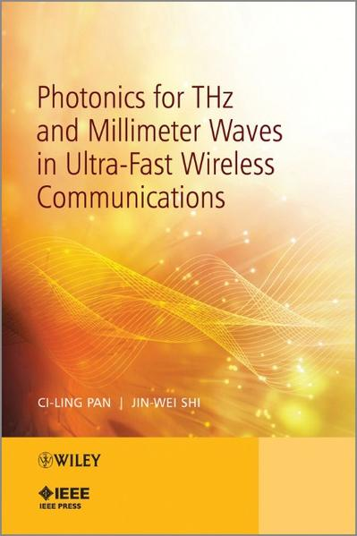 Photonics for THz and Millimeter Waves in Ultra-Fast Wireless Communications - Coverbild