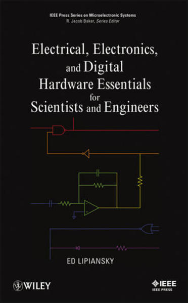 Electrical, Electronics, and Digital Hardware Essentials for Scientists and Engineers - Coverbild