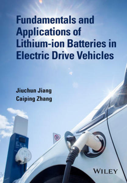 Fundamentals and Application of Lithium-ion Batteries in Electric Drive Vehicles - Coverbild
