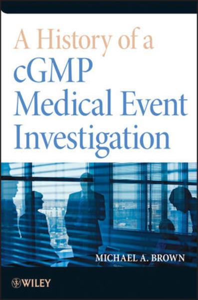 A History of a cGMP Medical Event Investigation - Coverbild