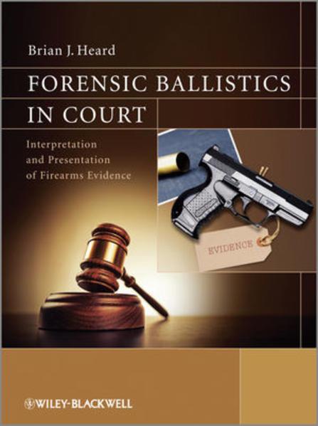 Forensic Ballistics in Court - Coverbild