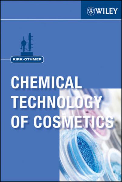 Kirk-Othmer Chemical Technology of Cosmetics - Coverbild