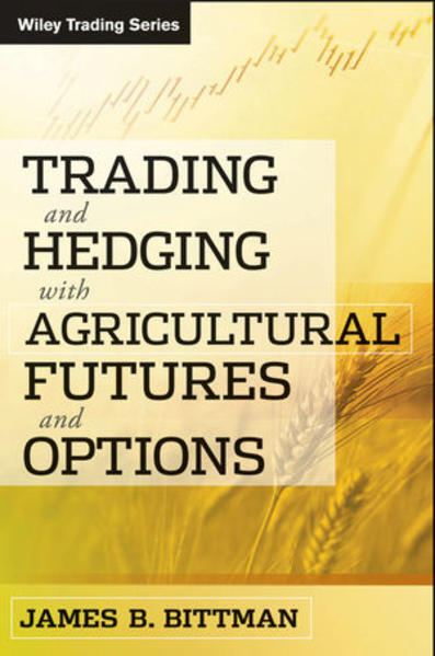 Trading and Hedging with Agricultural Futures and Options - Coverbild