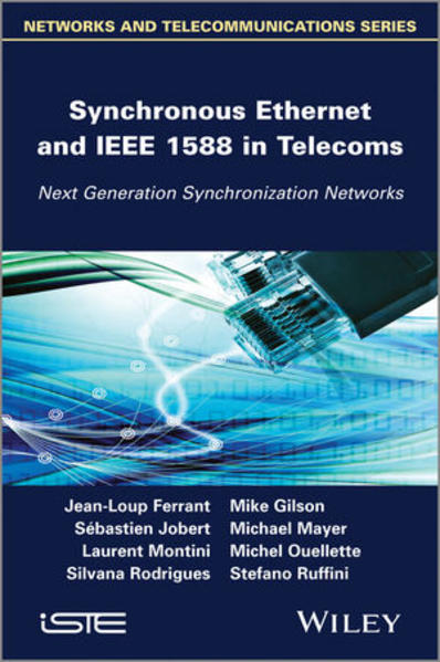 Synchronous Ethernet and IEEE 1588 in Telecoms - Coverbild