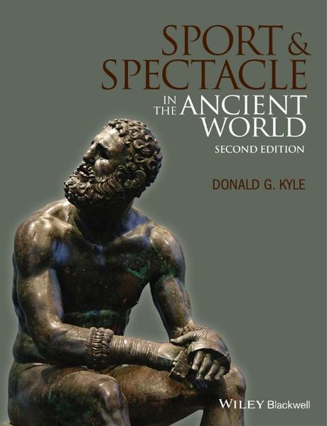 Sport and Spectacle in the Ancient World - Coverbild