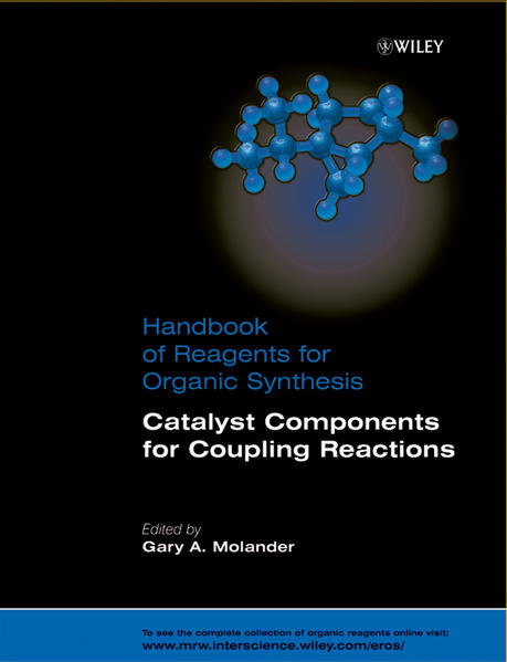 Handbook of Reagents for Organic Synthesis, Catalyst Components for Coupling Reactions - Coverbild