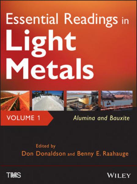 Essential Readings in Light Metals, Volume 1, Alumina and Bauxite - Coverbild