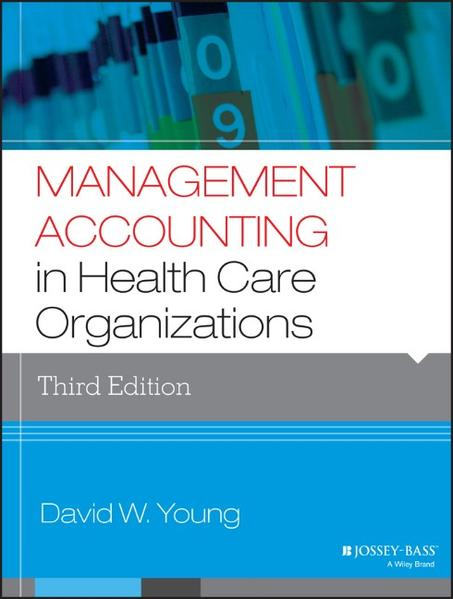 Management Accounting in Health Care Organizations - Coverbild