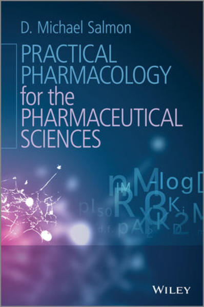 Practical Pharmacology for the Pharmaceutical Sciences - Coverbild