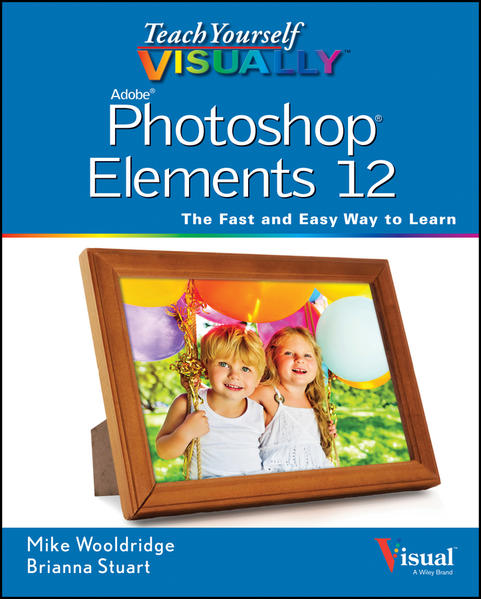 Teach Yourself VISUALLY Photoshop Elements 12 - Coverbild