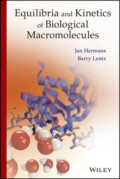 Equilibria and Kinetics of Biological Macromolecules - Coverbild