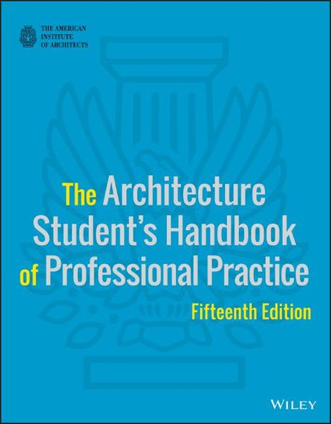 The Architecture Student's Handbook of Professional Practice - Coverbild