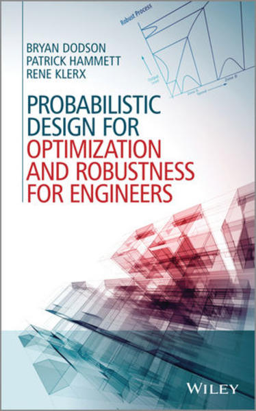 Probabilistic Design for Optimization and Robustness for Engineers - Coverbild