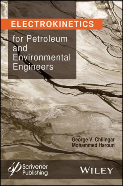 Electrokinetics for Petroleum and Environmental Engineers - Coverbild