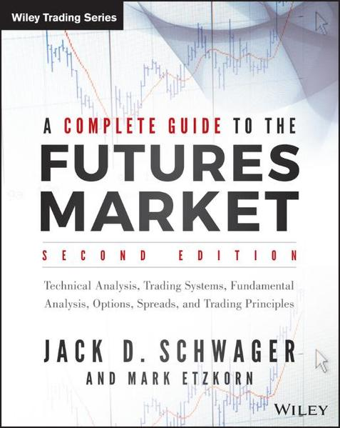 A Complete Guide to the Futures Market - Coverbild