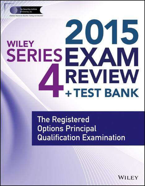 Wiley Series 4 Exam Review 2015 + Test Bank - Coverbild