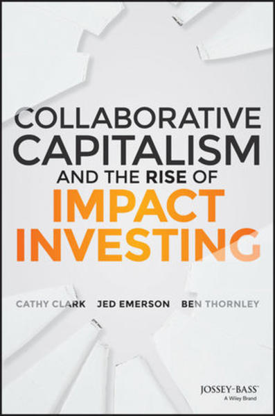 Collaborative Capitalism and the Rise of Impact Investing - Coverbild