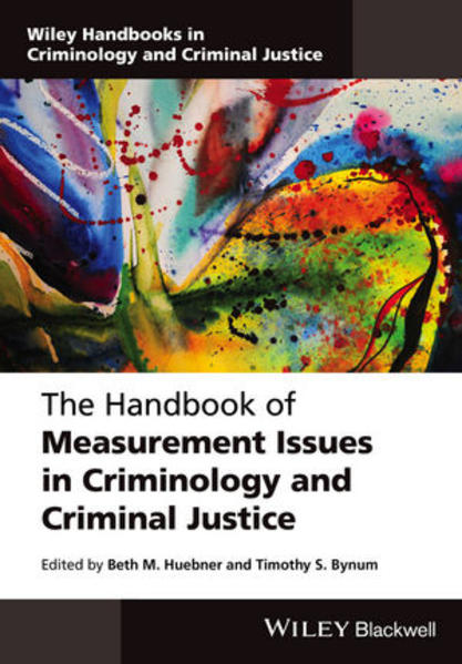 The Handbook of Measurement Issues in Criminology and Criminal Justice - Coverbild
