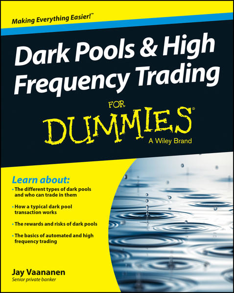 Dark Pools and High Frequency Trading For Dummies - Coverbild