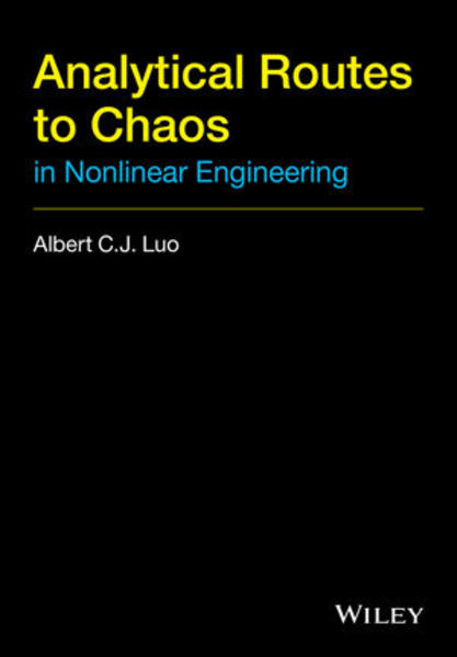 Analytical Routes to Chaos in Nonlinear Engineering - Coverbild