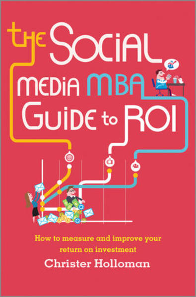 The Social Media MBA Guide to ROI - Coverbild
