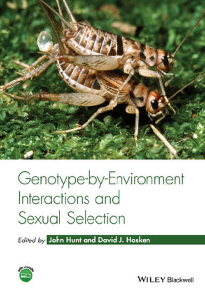 Genotype-by-Environment Interactions and Sexual Selection - Coverbild