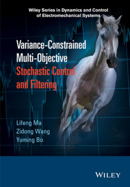 Variance-Constrained Multi-Objective Stochastic Control and Filtering - Coverbild