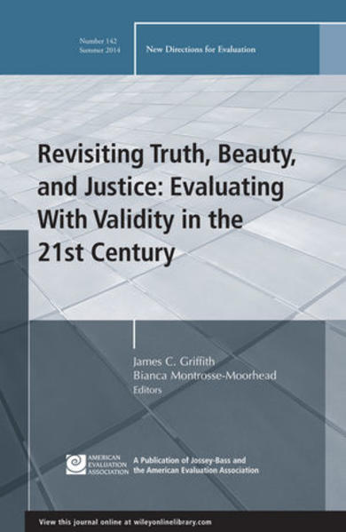 Revisiting Truth, Beauty,and Justice: Evaluating With Validity in the 21st Century - Coverbild
