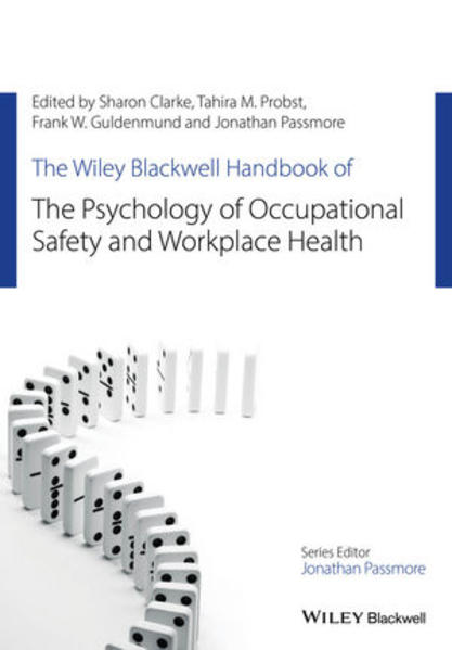 The Wiley Blackwell Handbook of the Psychology of Occupational Safety and Workplace Health - Coverbild