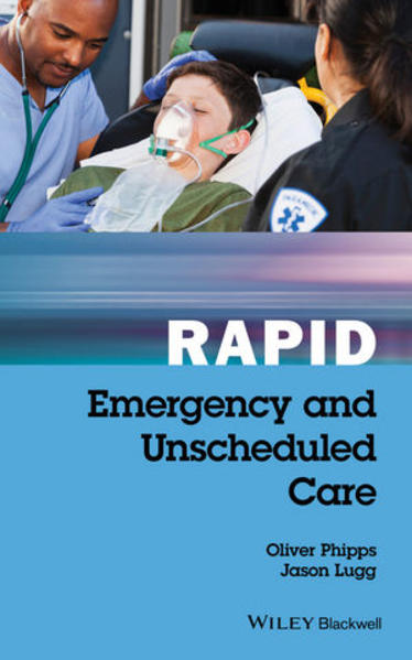 Rapid Emergency and Unscheduled Care - Kostenlose epub ebooks herunterladen