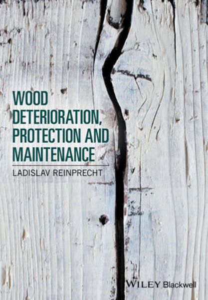 Wood Deterioration, Protection and Maintenance - Coverbild