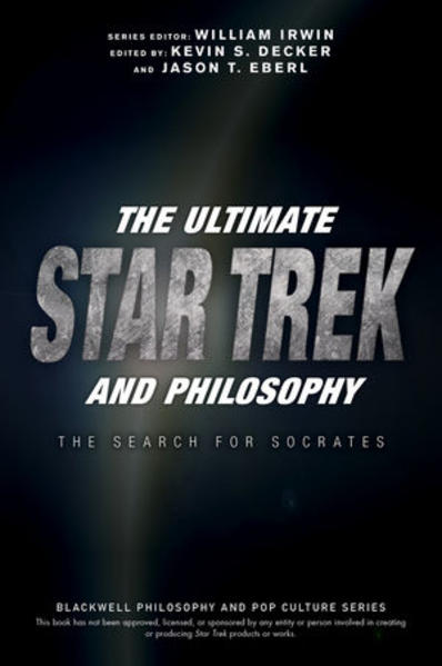 The Ultimate Star Trek and Philosophy - Coverbild