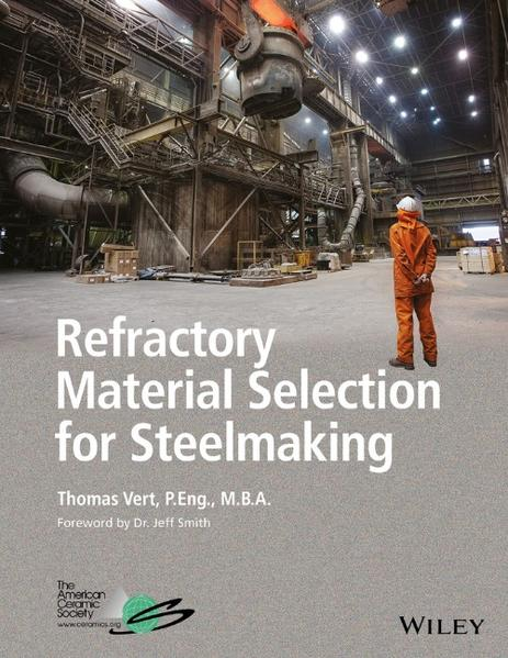 Refractory Material Selection for Steelmaking - Coverbild