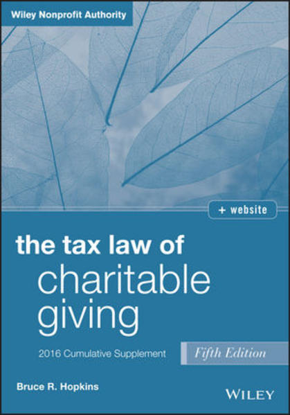 The Tax Law of Charitable Giving, Fifth Edition 2016 Cumulative Supplement - Coverbild