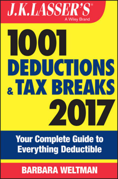 J.K. Lasser's 1001 Deductions and Tax Breaks 2017 - Coverbild