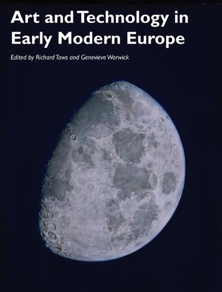 Art and Technology in Early Modern Europe - Coverbild