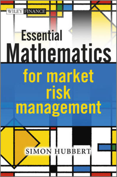 Essential Mathematics for Market Risk Management - Coverbild