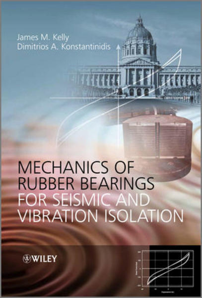 Mechanics of Rubber Bearings for Seismic and Vibration Isolation - Coverbild