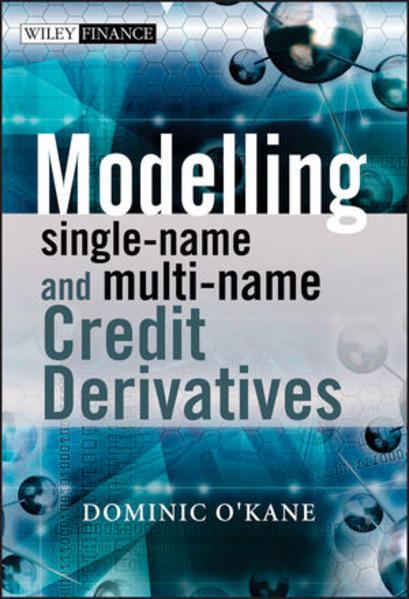 Modelling Single-name and Multi-name Credit Derivatives - Coverbild