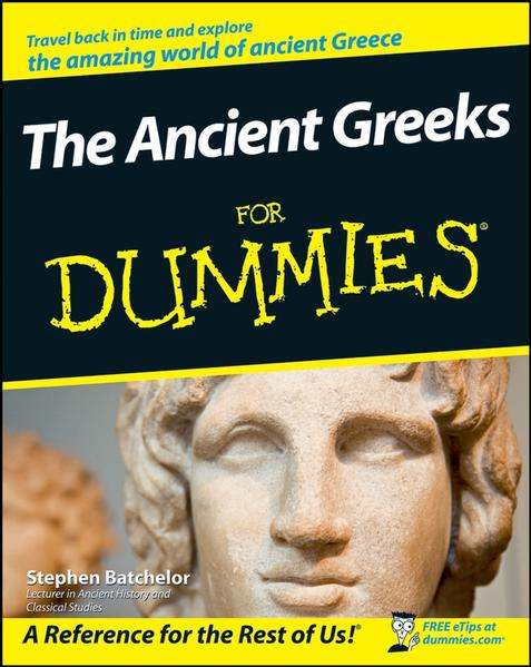 The Ancient Greeks For Dummies - Coverbild