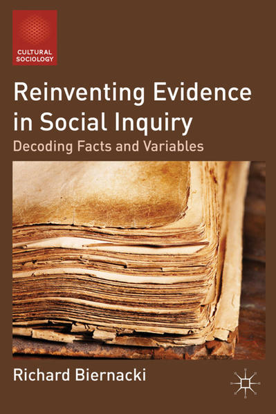 Reinventing Evidence in Social Inquiry - Coverbild