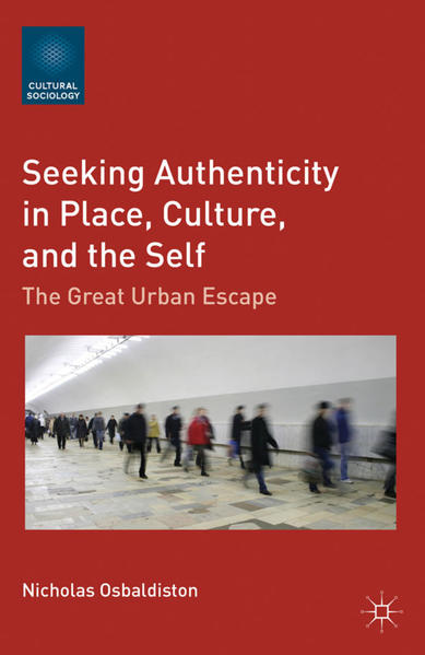 Seeking Authenticity in Place, Culture, and the Self - Coverbild