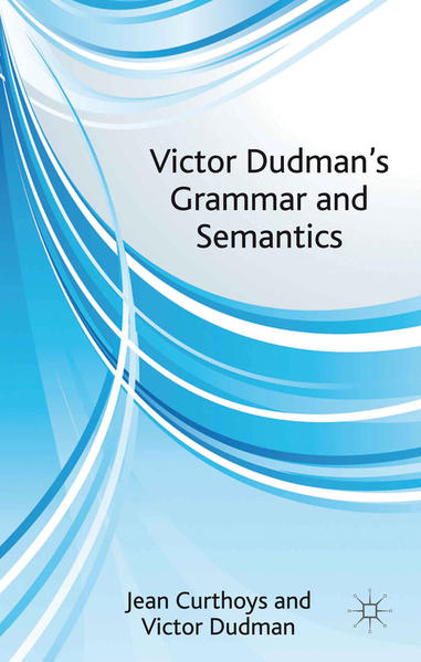 Victor Dudman's Grammar and Semantics - Coverbild